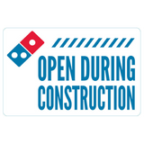 """Open During Construction"" Stacks Yard Sign"