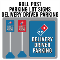 "Carside Delivery - Roll Post Signs - Delivery Driver Parking - 12"" x 18"" - With Blue Base"