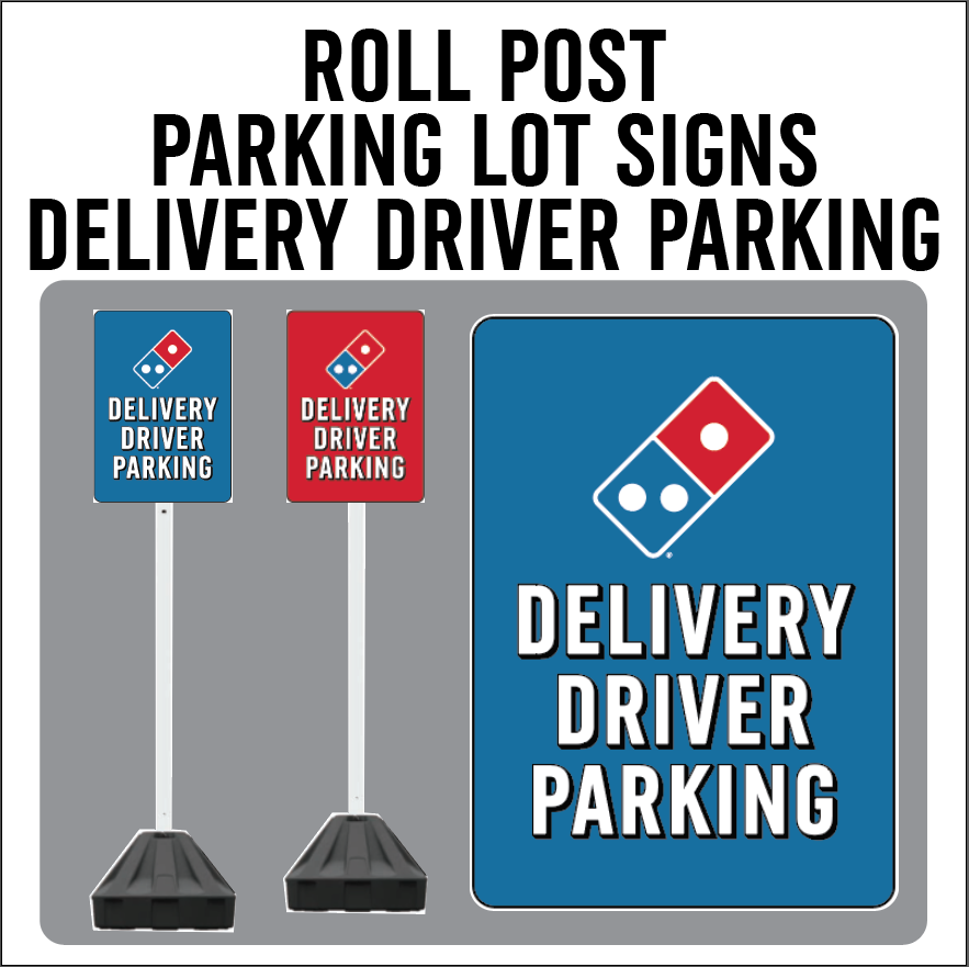 "Carside Delivery - Roll Post Signs - Delivery Driver Parking - 12"" x 18"" - With Black Base"