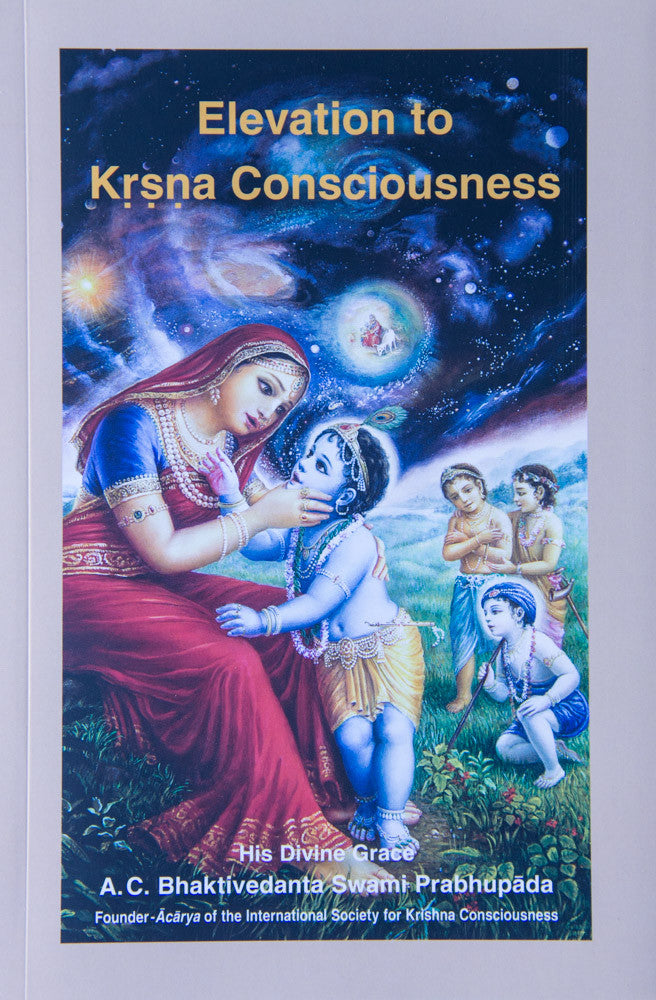 Elevation to Krsna Consciousness