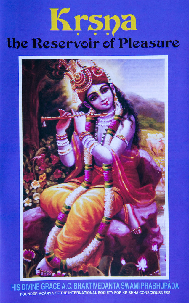 Krsna, Reservoir of Pleasure