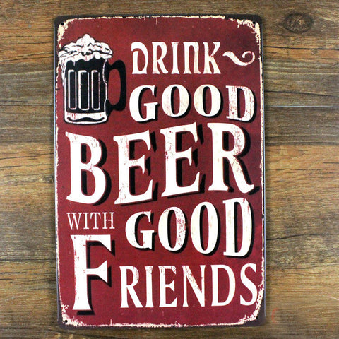 "UA-X-0332 Free shipping About "" Drink good Beer"" metal tin signs vintage decorative plates poster wall art craft sticker 20X30cm - My Decap's"