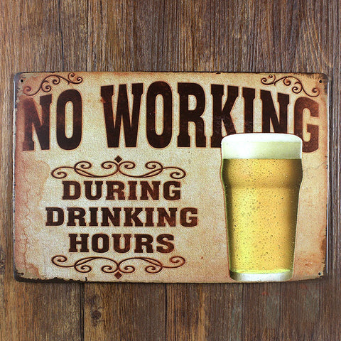 "New Metal Tin plate vintage house bar coffee plates metal painting  ""BEER WINE NO WORKING "" wall art decoration 20*30 CM - My Decap's"