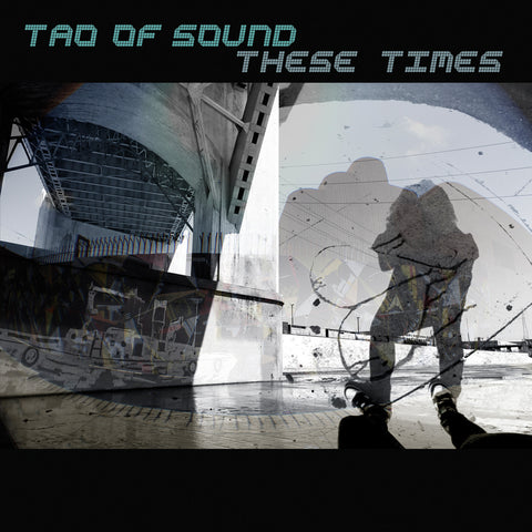 These Times by Tao Of Sound