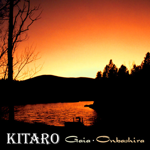 Gaia Onbashira (Remastered) by Kitaro
