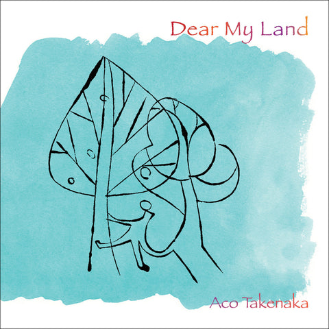 Dear My Land by Aco Takenaka