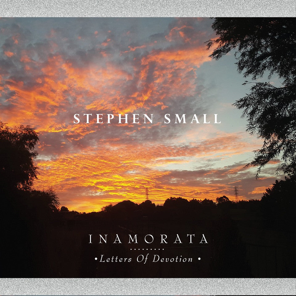 Inamorata : Letters Of Devotion by Stephen Small