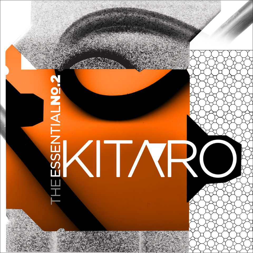 The Essential Kitaro Vol. 2 by Kitaro