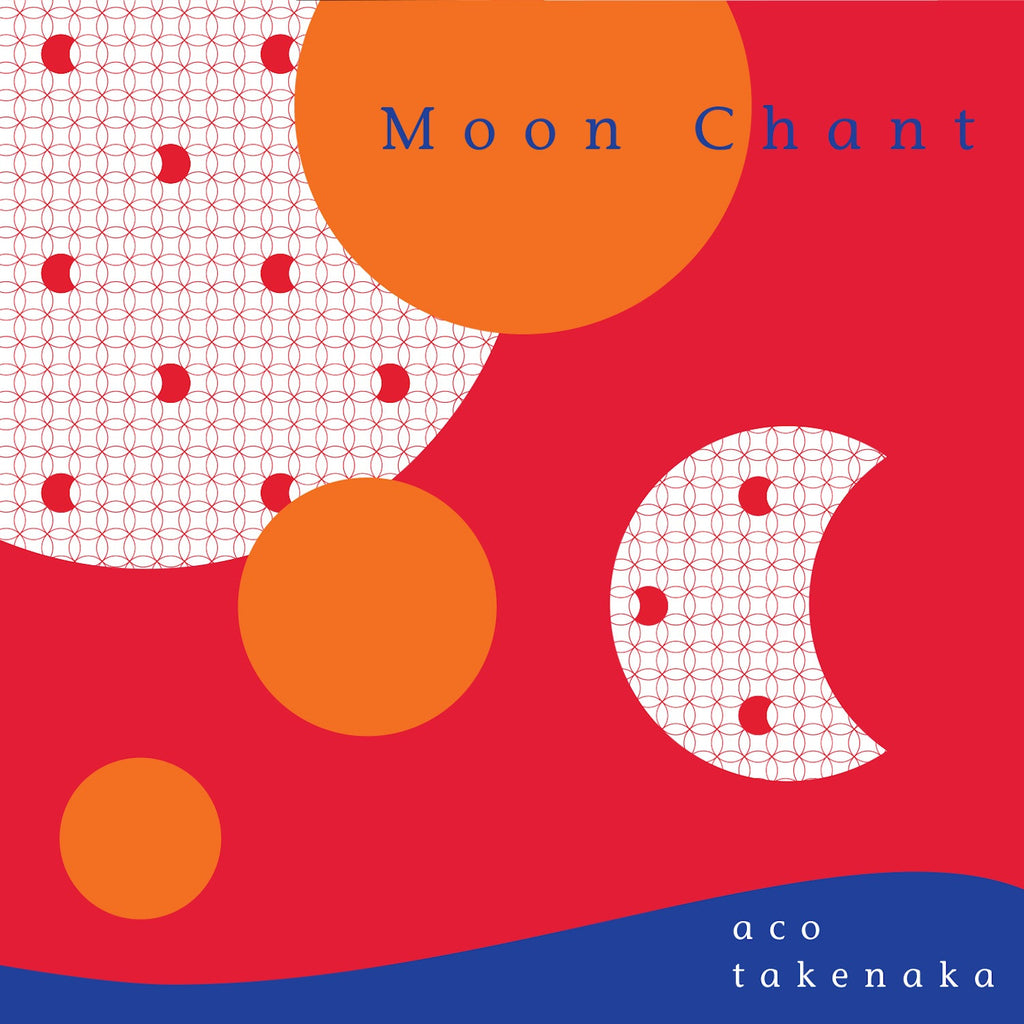Aco Takenaka - Moon Chant