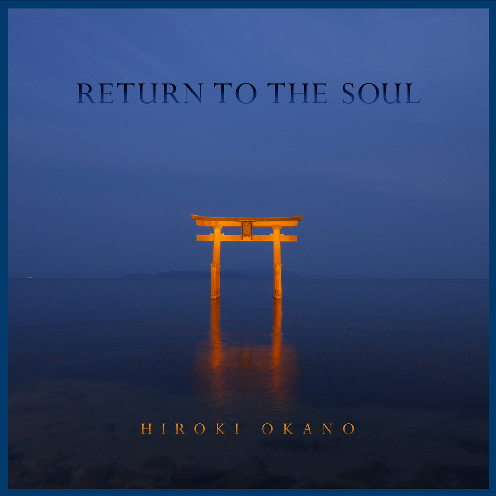 Return To The Soul by Hiroki Okano