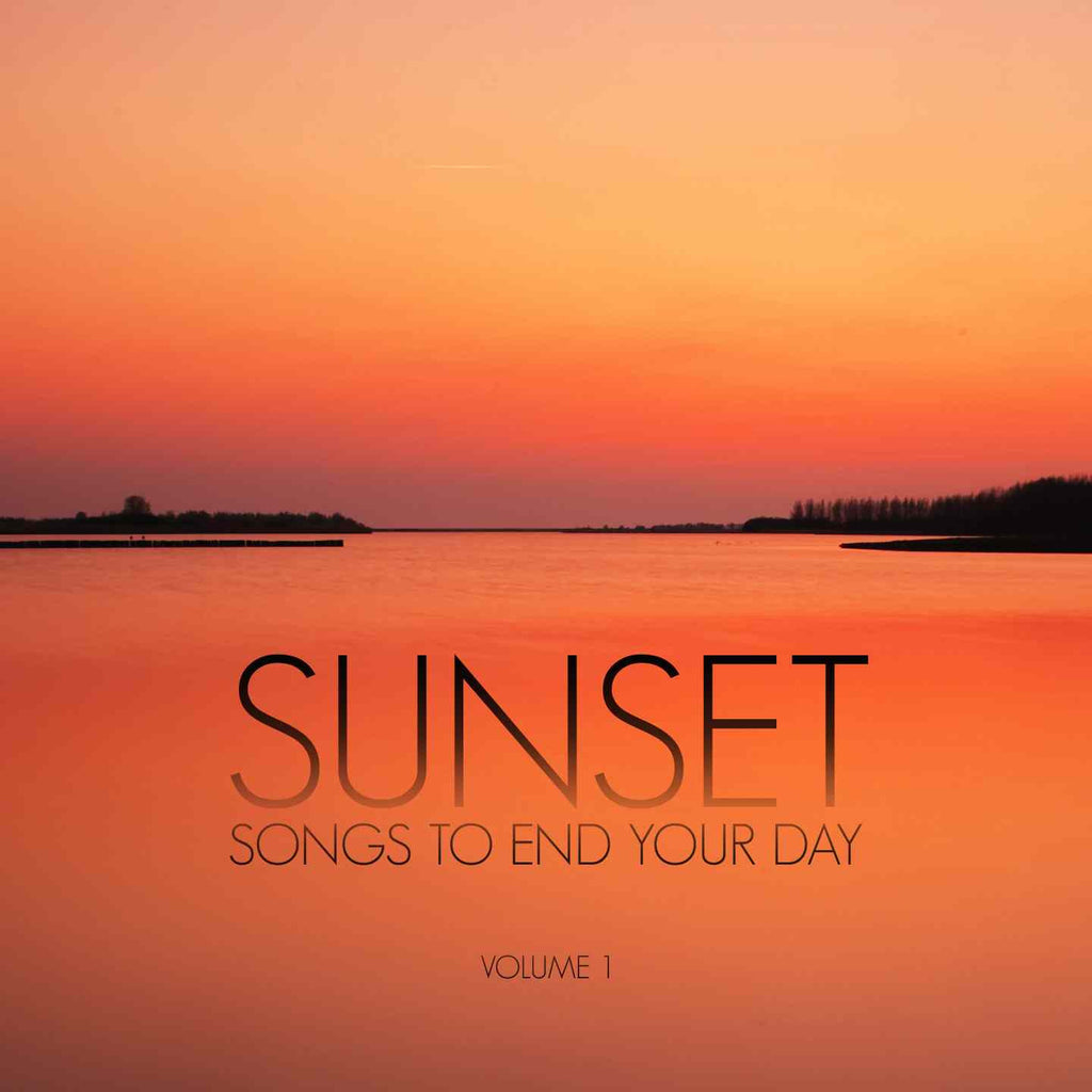Sunset - songs to end your day Various Artists