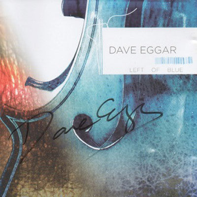 [LIMITED] Left Of Blue with Dave Eggar Autograph (4 Left)