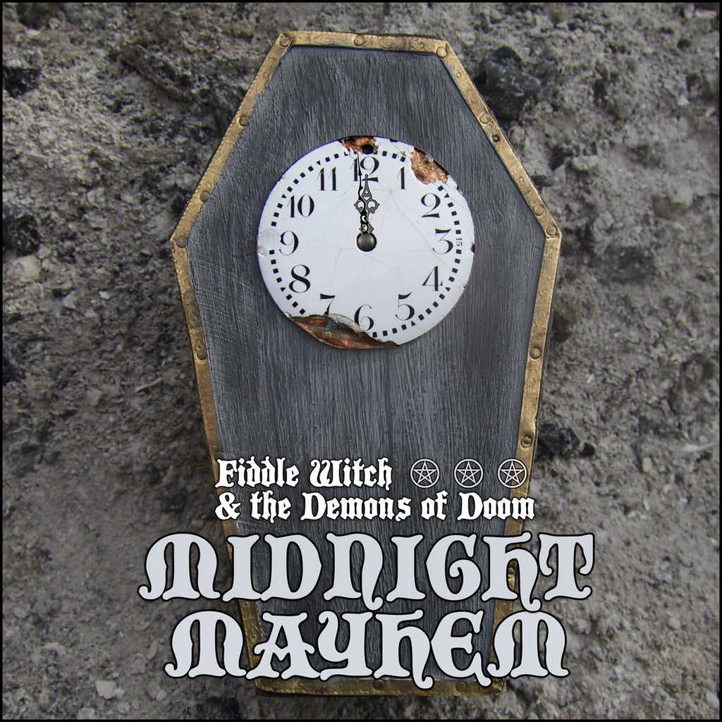 Midnight Mayhem by Fiddle Witch & The Demons Of Doom