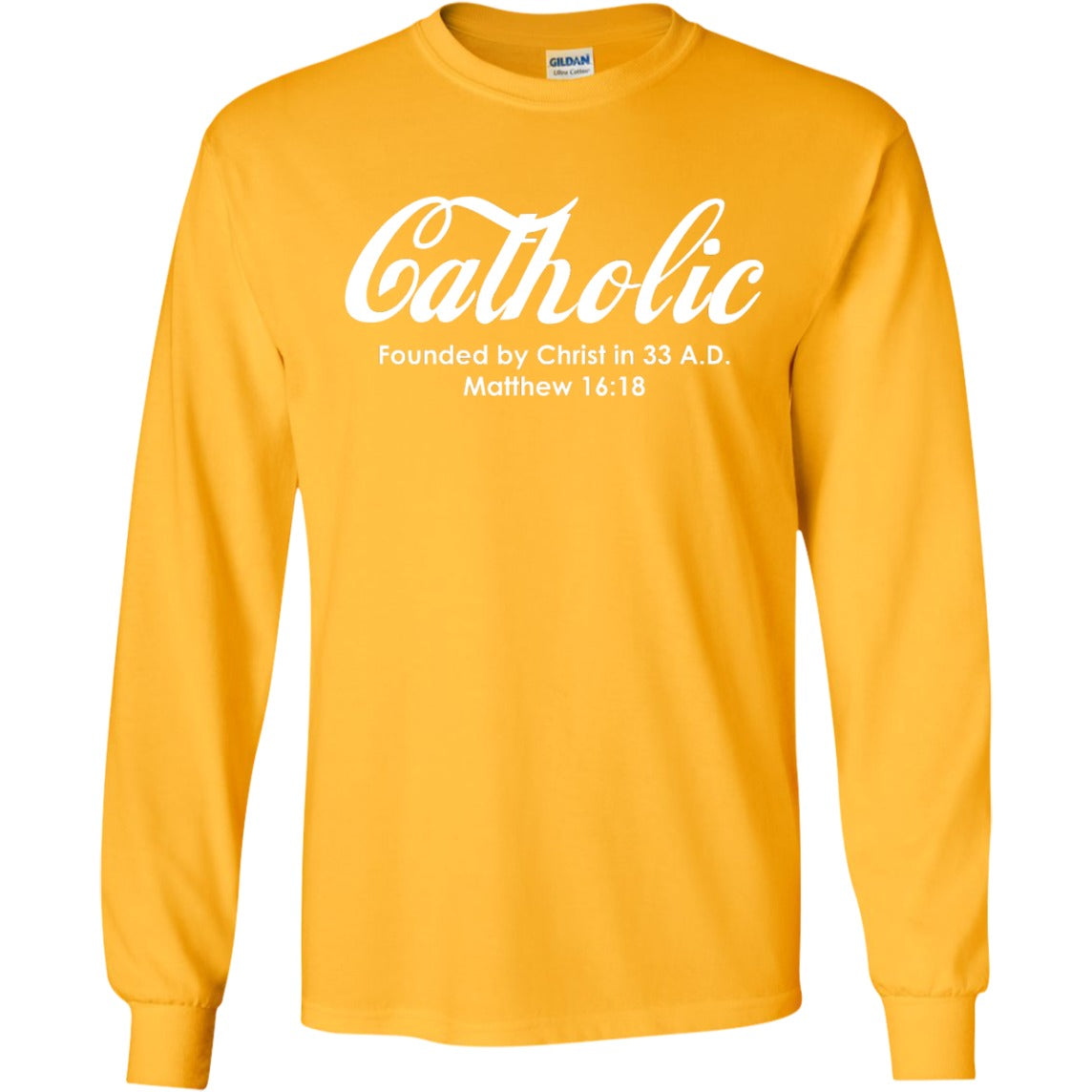 Catholic Long Sleeved T-Shirt