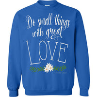 Mother Teresa Quote Pullover Sweatshirt