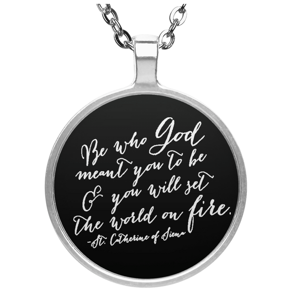 St. Catherine Of Siena Quote Circle Necklace