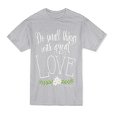 Mother Teresa Quote T-Shirt