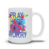 Pray Hope Don't Worry Padre Pio Mug