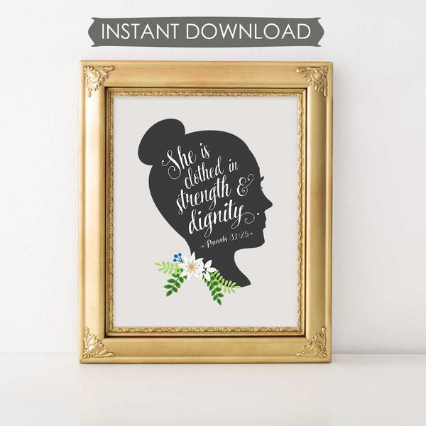 Proverbs 31:25 She Is Clothed In Strength And Dignity INSTANT DOWNLOAD Printable Wall Art