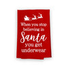 When You Stop Believing in Santa Flour Sack Towel, 27 inch by 27 inch, 100% Cotton, Multi-Purpose Holiday Kitchen Towel, Christmas Decor