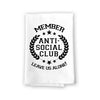 Member Anti-Social Club, Funny Kitchen Towel,  Funny Novelty Gifts for Women, Flour Sack Multi-Purpose Hand and Dish Towel