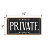 Private Sign, 5 inch by 10 inch Hanging Door Sign, Home and Office Wood Decor, Housewarming Gifts