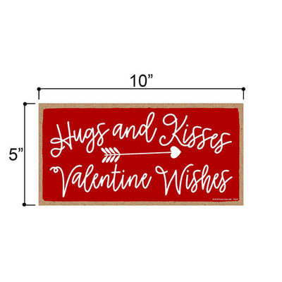 Hugs and Kisses Valentine Wishes 5 inch by 10 inch Hanging Wall Art, Decorative Wood Sign, Valentine's Day Decorations