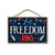 Let Freedom Ring Hanging Wooden Signs, 7 inch by 10.5 inch, Patriotic Wood Sign, Decorative Wall Art, Home Office Party Decor