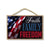 Faith, Family, Freedom Patriotic Wooden Signs, 7 inch by 10.5 inch, Patriotic Hanging Sign, Decorative Wall Art, Home Office Party Decor