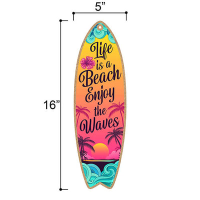 Life is a Beach Enjoy The Waves, 5 inch by 16 inch Surfboard, Wood Sign, Tiki Bar Decoration, Beach Themed Decor, Decorative Wall Sign, Home Decor
