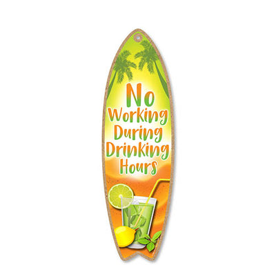 No Working During Drinking Hours, 5 inch by 16 inch Surfboard, Wood Sign, Tiki Bar Decoration, Beach Themed Decor, Decorative Wall Sign, Home Decor