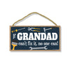 If Grandad Can't Fix It No One Can, Hanging Wall Decor, Decorative Wood Sign, Grandpa Gifts Family Signs, 5 Inches by 10 Inches