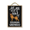 All You Need is Love and a German Shepherd Wooden Home Decor for Dog Pet Lovers, Hanging Decorative Wall Sign, 7 Inches by 10.5 Inches, Pet Signs