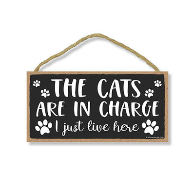 The Cats are in Charge, Wooden Home Decor for Cat Pet Lovers, Decorative Funny Wall Sign, 5 Inches by 10 Inches