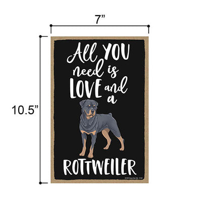 All You Need is Love and a Rottweiler Wooden Home Decor for Dog Pet Lovers, Hanging Decorative Wall Sign, 7 Inches by 10.5 Inches