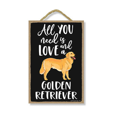 All You Need is Love and a Golden Retriever Wooden Home Decor for Dog Pet Lovers, Hanging Decorative Wall Sign, 7 Inches by 10.5 Inches