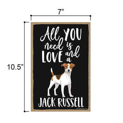 All You Need is Love and a Jack Russell Wooden Home Decor for Dog Pet Lovers, Hanging Decorative Wall Sign, 7 Inches by 10.5 Inches