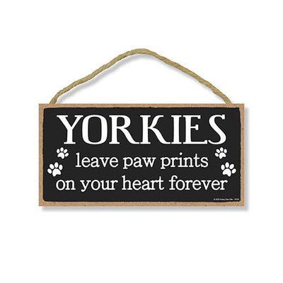 Yorkies Leave Paw Prints Wooden Home Decor for Dog Pet Lovers, Decorative Wall Sign, 5 Inches by 10 Inches