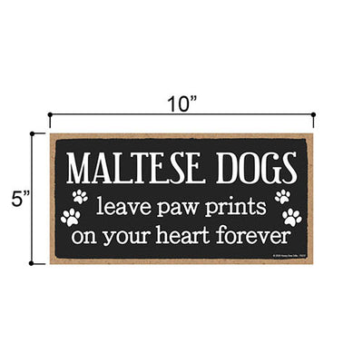 Maltese Dogs Leave Paw Prints Wooden Home Decor for Dog Pet Lovers, Decorative Wall Sign, 5 Inches by 10 Inches