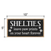 Shelties Leave Paw Prints Wooden Home Decor for Dog Pet Lovers, Decorative Wall Sign, 5 Inches by 10 Inches