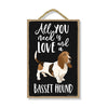 All You Need is Love and a Basset Hound Home Decor for Dog Pet Lovers, Hanging Decorative Wall Sign, 7 Inches by 10.5 Inches