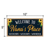 Welcome to Nana's Place, Wooden Home Decor for Grandma, Hanging Decorative Wall Sign, 5 Inches by 10 Inches