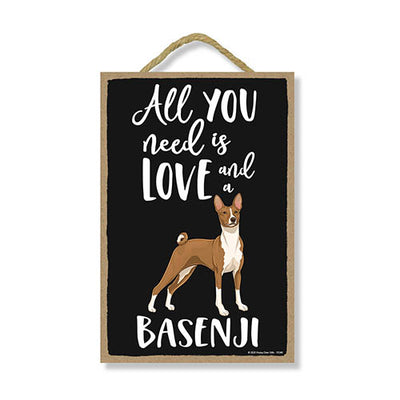 All You Need is Love and a Basenji, Funny Wooden Home Decor for Dog Pet Lovers, Hanging Decorative Wall Sign, 7 Inches by 10.5 Inches