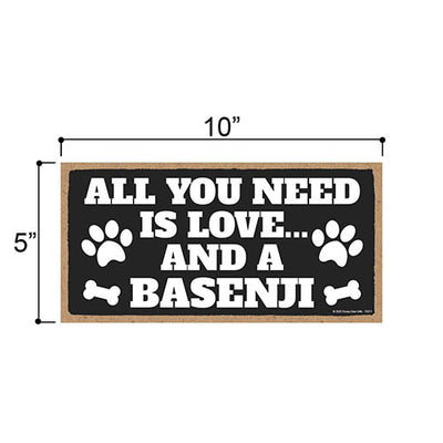 All You Need is Love and a Basenji, Funny Wooden Home Decor for Dog Pet Lovers, Hanging Decorative Wall Sign, 5 Inches by 10 Inches
