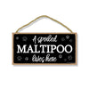 A Spoiled Maltipoo Lives Here, Funny Wooden Home Decor for Dog Pet Lovers, Hanging Wall Decorative Sign, 5 Inches by 10 Inches