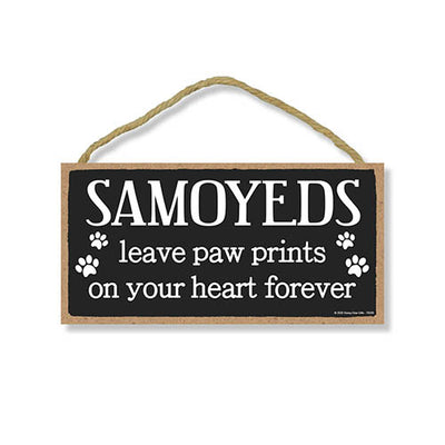 Samoyeds Leave Paw Prints, Wooden Pet Memorial Home Decor, Decorative Bereavement Wall Sign, 5 Inches by 10 Inches