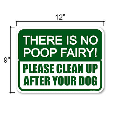 Dog Poop Signs for Yard, There is No Poop Fairy, Please Clean Up After Your Dog, 12 inches by 9 inches, Warning Poop Clean Sign