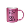 You're My Sister But You're Still A Bitch Inappropriate 11 oz Metallic Pink Novelty Funny Coffee Mug