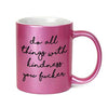 Do All Things With Kindness You Fucker Inappropriate 11 oz Metallic Pink Novelty Funny Coffee Mug