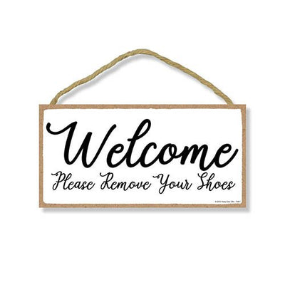 Welcome Remove Shoes Sign